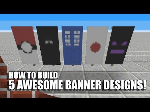 5 Awesome Banners To Build In Minecraft! (TU43/CU33 XBOX!)