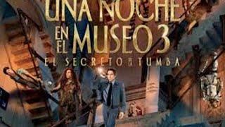 Una noche en el museo 3 pelicula completa