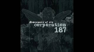 Watch Corporation 187 Newcomers Of Sin video