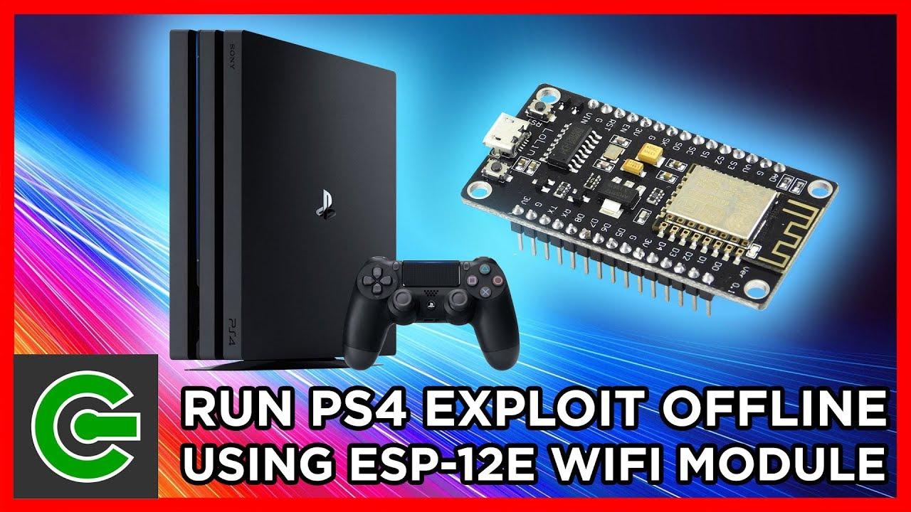 How to run PS4 exploit offline using ESP-12E (ESP8266)