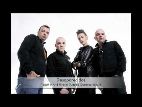 Desaparecidos - Together And Forever (Antoine Clamaran Remix)
