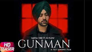 Gunman (Teaser) | Sartaj Virk | Dj Flow | Prince Rakhdi | Teji Sandhu | Releasing on 20th April