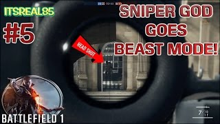 sniper god goes beast mode battlefield 1 gameplay 5 with funny commentary
