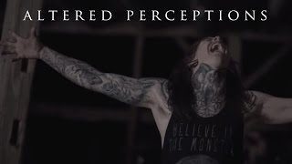 Altered Perceptions - Equalize (Music Video)