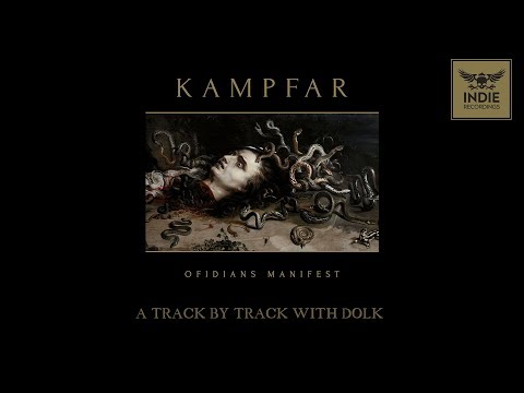 Kampfar - Ofidians Manifest - Track By Track With Dolk