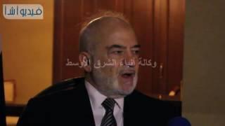 بالفيديو: إبراهيم الجعفري : نحن في أمس الحاجة لصناعة واقع عربى ولا وساطة بين مصر والعراق