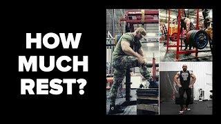 Deadlifts, Squats, & Bench - Does Rest Between Sets Matter?