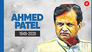 Congress MP Ahmed Patel passes away after battling Covid-19