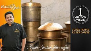 Venkatesh Bhat brews the traditional South Indian filter coffee | CC | filter coffee | best coffee