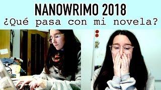 NANOWRIMO 2018: ¿Qué me pasa con la novela? · Writing Vlog #1 | Christine Hug
