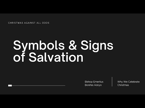Signs And Symbols Of Salvation - Bishop Bonifes Adoyo (plus Meaning Of The Israel Flag)