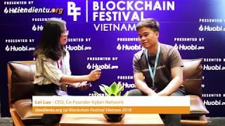 CEO Lưu Lợi tiết lộ tương lai của Kyber Network - CoinCafe