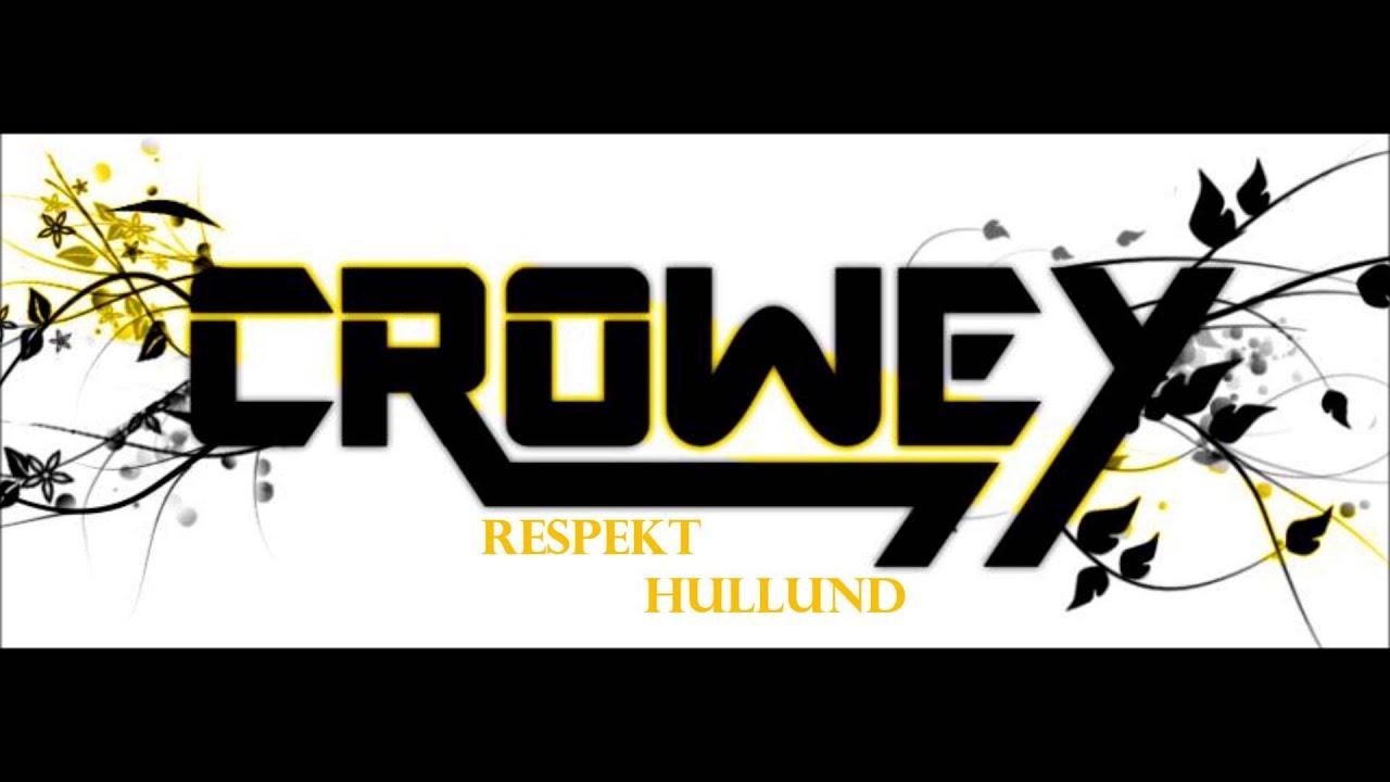 Respekt -  Hullund (Crowey Remix 2013)