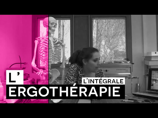 Web série: Ergothérapie # L'INTEGRAL