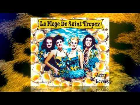 Army Of Lovers  -  La Plage De Saint Tropez (Cancanpourbonbondepapa Mix)