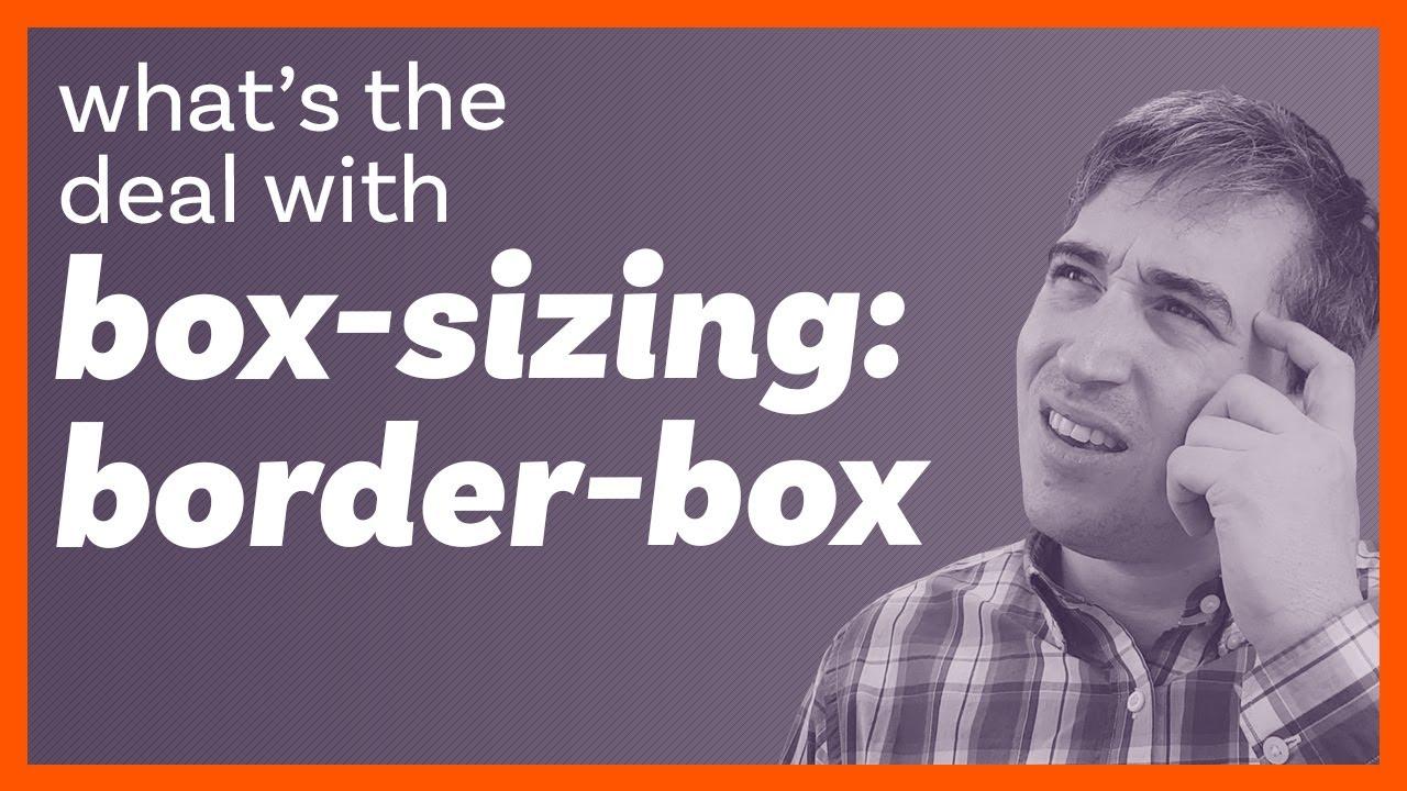 box-sizing: border-box explained