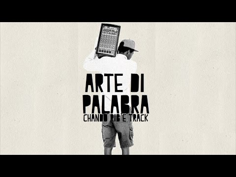 Chando Rib'e Track - Arte di Palabra (Full Album)