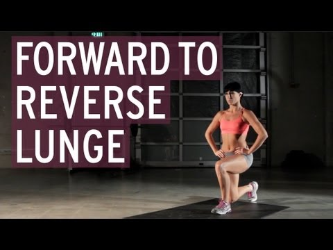 Forward to Reverse Lunge (Alternate Legs)