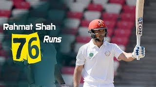 Rahmat Shah's 76 Run Against Ireland || Only Test || Day 4 || Afg vs Ire in India 2019