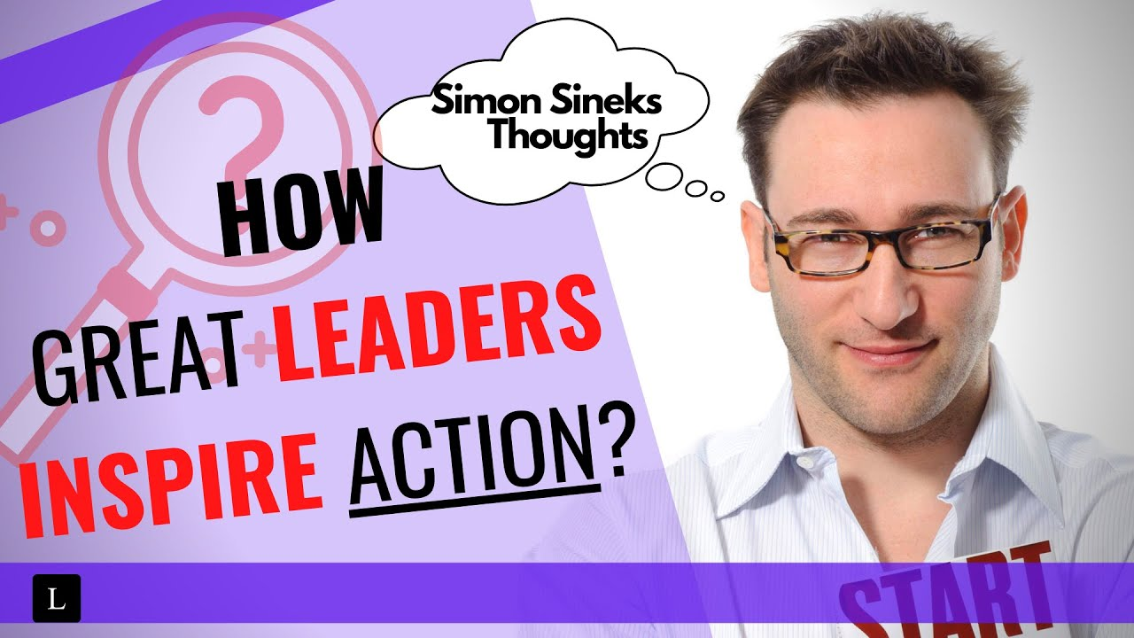 Download HOW GREAT LEADERS INSPIRE ACTION | Simon Sinek (Personal Growth)