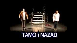 Tamo i Nazad Trailer 2