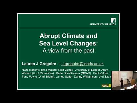 Abrupt climate and sea level changes  A view from the past  | Dr Lauren Gregoire