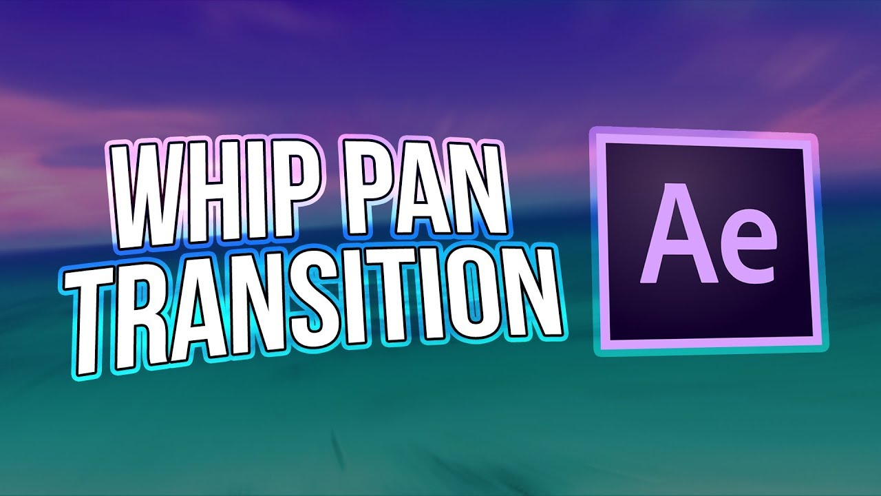 After Effects Tutorial | Whip Pan Transition