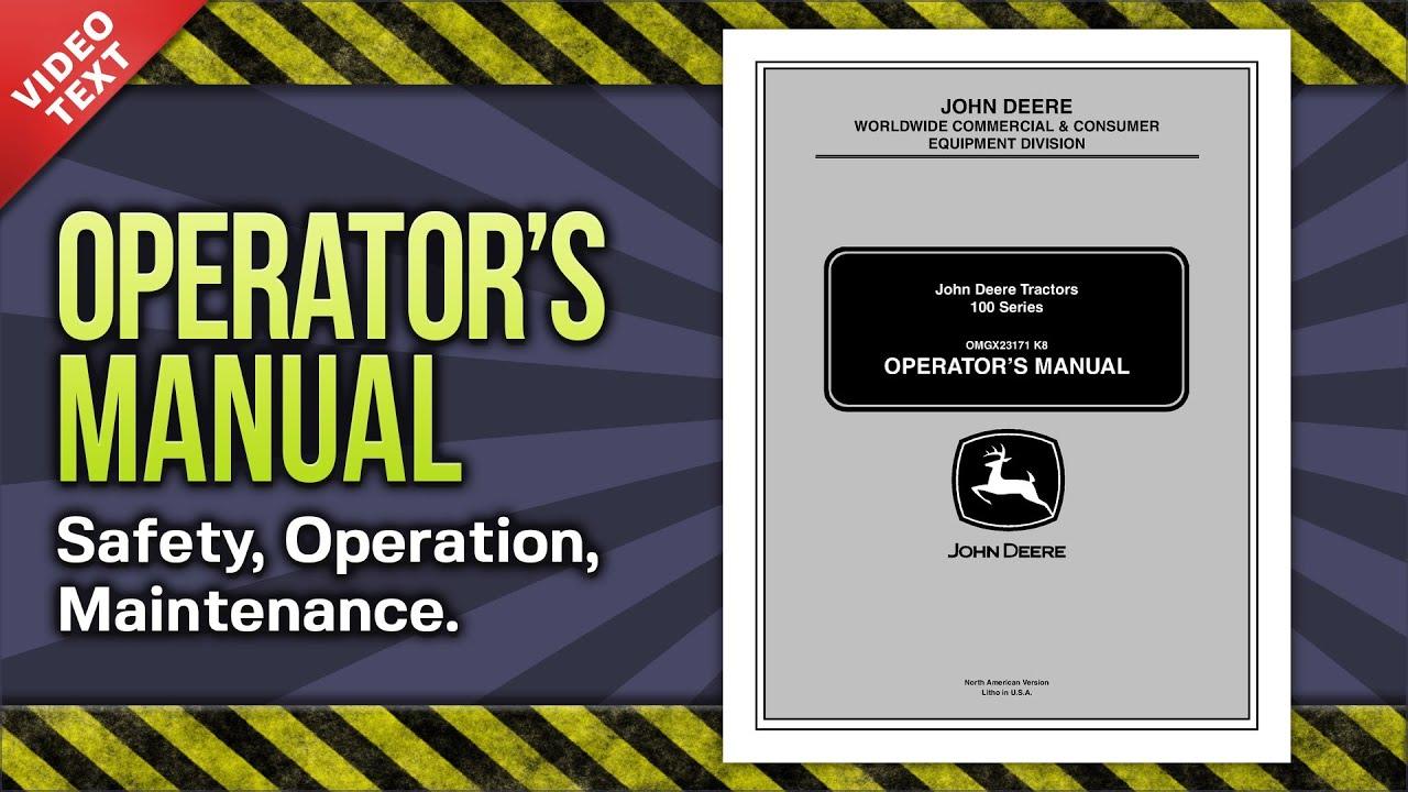 Operator's Manual: John Deere Lawn & Garden Tractor  LA105/115/125/135/145/165/175 (OMGX23171)