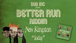 "New Kingston - Today (Album ""Better Run Riddim"" Produced by DUB INC)"