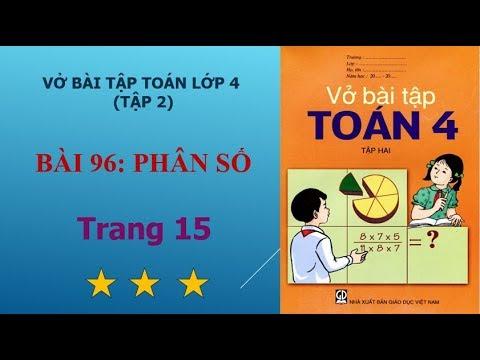 Bài 96 – Phân số, trang 15 vở bài tập toán lớp 4 tập 2 I họctoánonline247