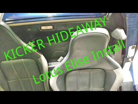 Quick Install Guide Kicker Hideaway Lotus Elise