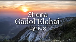 Shema & Gadol Elohai (How Great is our God) Lyric Video Joshua Aaron