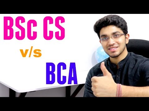 BCA v/s BSc Computer Science | Detailed Analysis