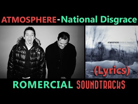 Atmosphere - National Disgrace (LYRICS) (ULTRA HQ)