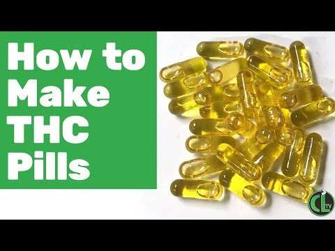 How to Make THC Pills (w/ Cannabis Infused MCT Oil)