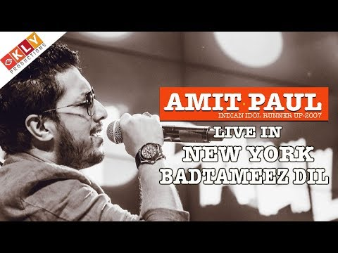 AMIT PAUL | BADTAMEEZ DIL | LIVE CONCERT IN NEW YORK - 2017