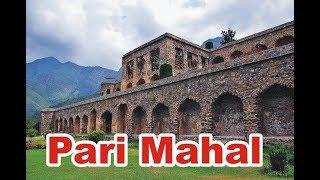 Beautiful Pari Mahal - Fairies