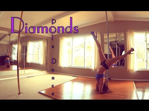 Diamonds : Pole Dance Freestyle