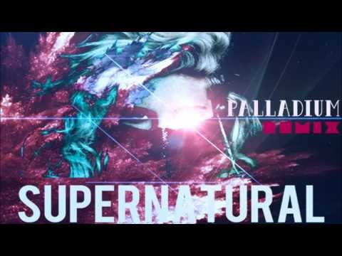 Kesha  Supernatural Palladium Remix) FREE DOWNLOAD