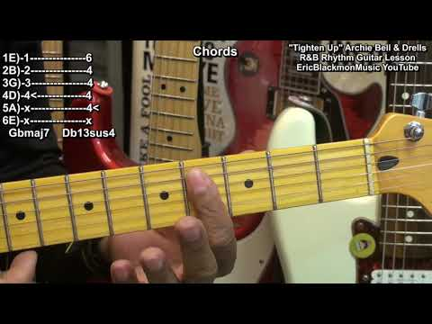 How To Play TIGHTEN UP On Electric Guitar Archie Bell & The Drells 1968 EricBlackmonGuitar