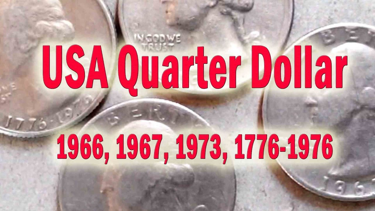 American Coins, USA Quarter Dollar, 1966, 1967, 1973, 1776,1976