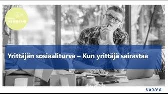 Yrittäjän sosiaaliturva - Kun yrittäjä sairastaa