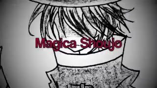 //Magica♡Shoujo// Opening 1 ~『Official』