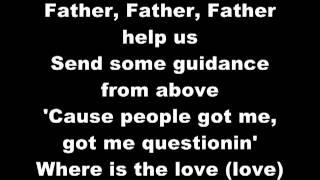 Black Eyed Peas - Where is the Love Lyrics