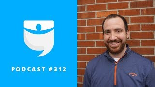 Conquering Nightmare Rehabs While Working Full-Time with James Masotti | BP Podcast 312