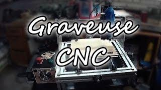 Fraiseuse/Graveuse numérique CNC de Chopinar - Chez l'habitant Ep1