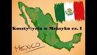 Koszty życia w Meksyku: dom, samochód, szkoła, restauracje.