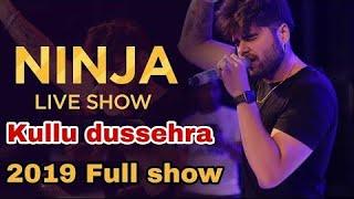 !!Punjabi Superstar Singer!! Ninja !! Live Show First Time Kullu Dusheraa 2k19 !! Ninja Ne Machaii