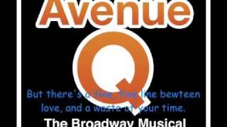 Avenue Q - There