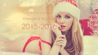 Deep & Tech House Music Christmas & New Year 2015-2016 by X-Kom